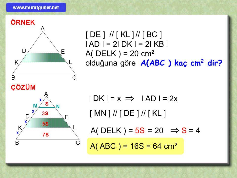  [ DE ] // [ KL ] // [ BC ] l AD l = 2l DK l = 2l KB l